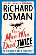Richard Osman, The Man Who Died Twice