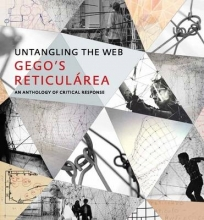 Huizi, Maria Elena Untangling the Web - Gego`s Reticularea, An Anthology of Critical Response
