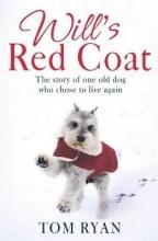 Ryan, Tom Will`s Red Coat