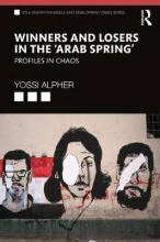 Yossi (Joseph) Alpher Winners and Losers in the `Arab Spring`