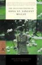 Millay, Edna St. Vincent The Selected Poetry of Edna St. Vincent Millay
