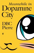 D. B. C. Pierre, Meanwhile in Dopamine City