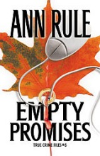 Rule, Ann Empty Promises