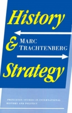 Trachtenberg, M History and Strategy