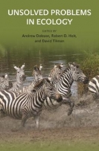 Andrew Dobson,   David Tilman,   Robert D. Holt Unsolved Problems in Ecology