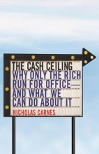 Nicholas Carnes The Cash Ceiling