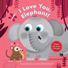 Harriet Stone,   Carles Ballesteros I Love You, Elephant!