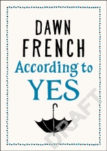 French, Dawn According to YES