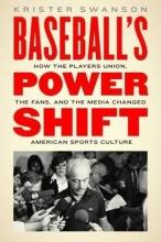 Krister Swanson Baseball`s Power Shift