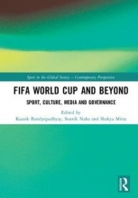 FIFA World Cup and Beyond