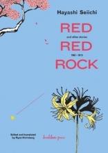 Seiichi, Hayashi Red Red Rock