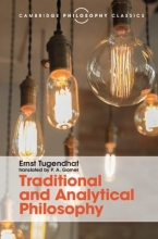 Ernst Tugendhat,   P.A. Gorner Traditional and Analytical Philosophy