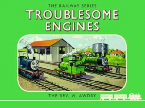 Awdry, Wilbert Vere Thomas the Tank Engine the Railway Series: Troublesome Engin