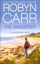 Carr, Robyn The Wanderer