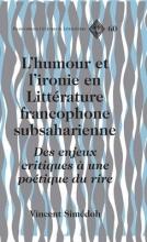 Vincent Simedoh L`Humour et L`ironie en Litterature Francophone Subsaharienne