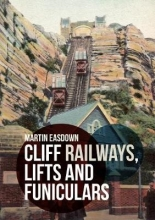 Martin Easdown Cliff Railways, Lifts and Funiculars