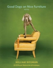 William,Wegman Good Dogs on Nice Furniture Notes