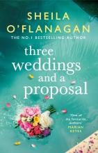 Sheila O`Flanagan, Three Weddings and a Proposal
