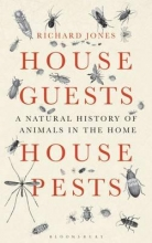 Jones, Richard House Guests, House Pests