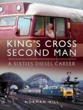 Norman Hill King`s Cross Second Man