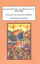 Santiago, Lilia Quindoza Filipino Poetry and Martial Law 1970-1987