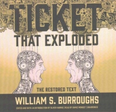Burroughs, William S. The Ticket That Exploded