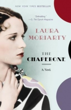 Moriarty, Laura The Chaperone
