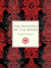 Leroux, Gaston Phantom of the Opera
