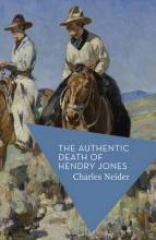 Neider, Charles Authentic Death of Hendry Jones