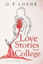 G. P. Loehr Love Stories from College