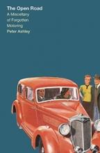 Peter Ashley, Forgotten Motoring
