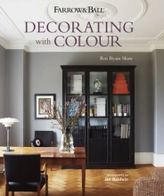 Shaw, Ros Byam Farrow & Ball Decorating With Colour