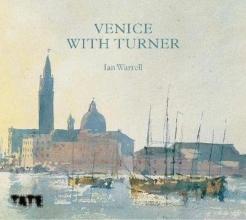 ian  warrell Venice with turner