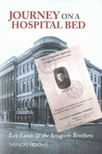 Lunts, Lev Journey on a Hospital Bed