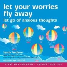 Lynda Hudson Let Your Worries Fly Away