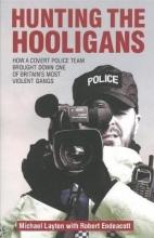 Michael Layton Hunting The Hooligans
