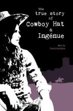 Maria Jastrzebska True Story of Cowboy Hat and Ingenue, The