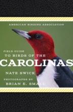 Swick, Nate American Birding Association Field Guide to Birds of the Carolinas