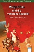 Kaiser, Maria Regina Augustus und die verlorene Republik