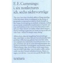 Cummings, Edward Estlin i. six nonlectures. ich. sechs nichtvorträge