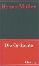 Müller, Heiner Werke 01. Die Gedichte