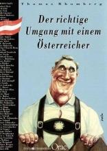 Rhomberg, Thomas Der richtige Umgang mit einem Österreicher