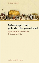 Seidl, Helmut A. Nürnberger Tand geht durchs ganze Land