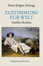 Schings, Hans-Jürgen Zustimmung zur Welt