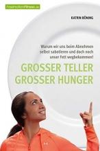 Böning, Katrin Böning, K: Großer Teller großer Hunger