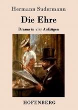 Hermann Sudermann Die Ehre