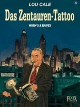 Warnauts, Eric Lou Cale 05. Das Zentauren Tattoo
