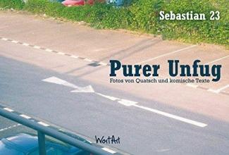 Sebastian 23 Purer Unfug