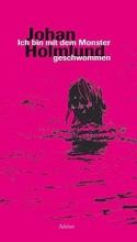 Holmlund, Johan Ich bin mit dem Monster geschwommen
