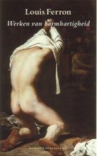 Louis  Ferron Werken van barmhartigheid